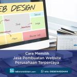 Cara Memilih Jasa Pembuatan Website Perusahaan Terpercaya