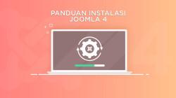 Panduan Instalasi Joomla 4 di Server Lokal